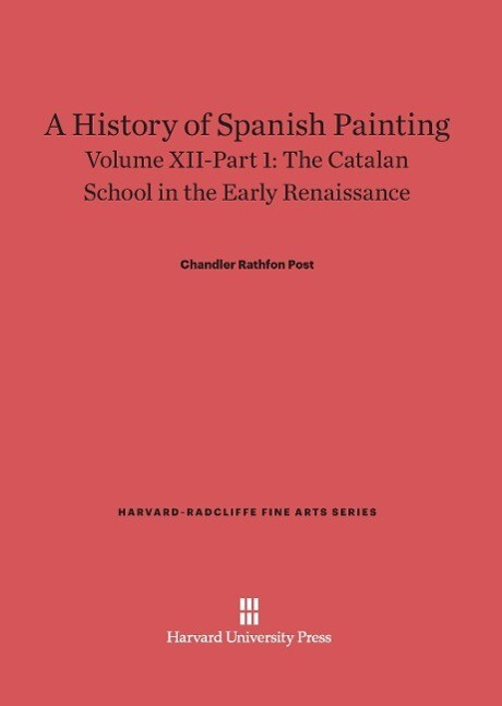 A History of Spanish Painting, Volume XII-Part ...