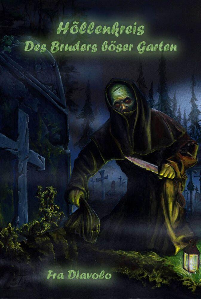 Höllenkreis: Des Bruders böser Garten als Buch ...
