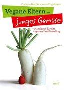 Vegane Eltern - junges Gemüse