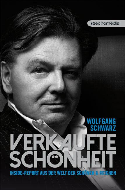 Verkaufte Schönheit als Buch von Wolfgang Schwa...