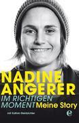 Nadine Angerer - Im richtigen Moment
