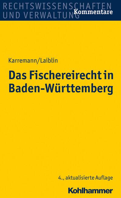 Das Fischereirecht in Baden-Württemberg als Buc...