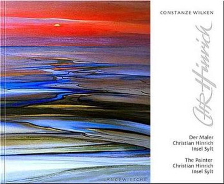 Der Maler Christian Hinrich. Insel Sylt als Buc...