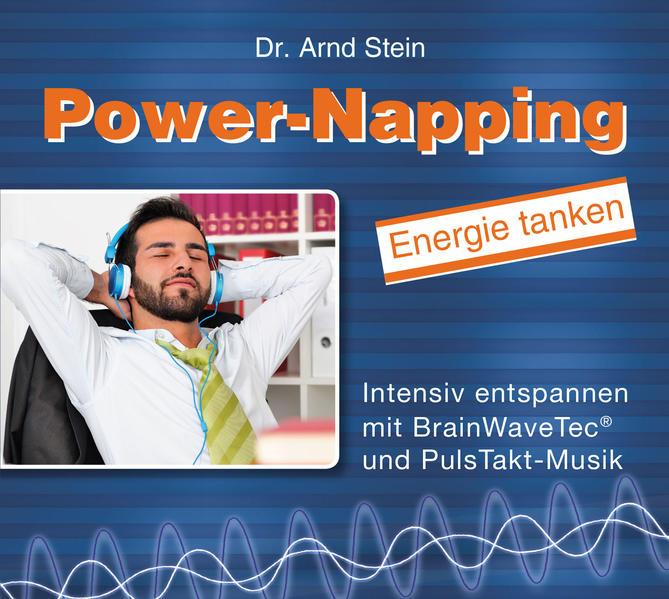 Power-Napping als Hörbuch CD von Arnd Stein