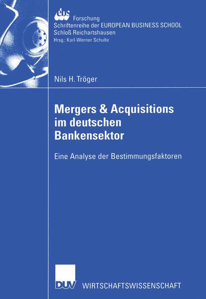 Mergers & Acquisitions im deutschen Bankensektor als Buch