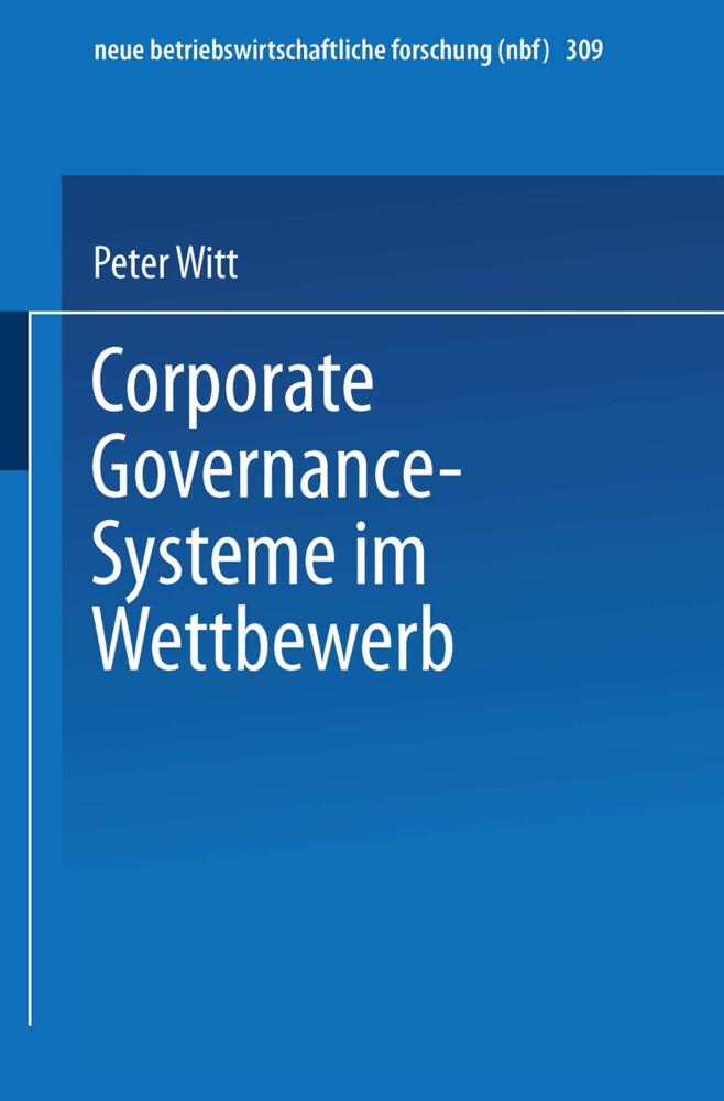 Corporate Governance-Systeme im Wettbewerb als Buch