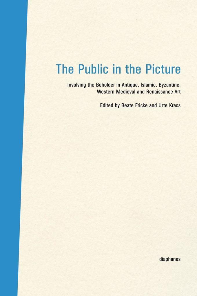 The Public in the Picture. Das Publikum im Bild...