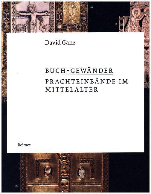 Buch-Gewänder - Prachteinbände im Mittelalter a...