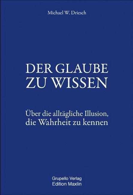 DER GLAUBE ZU WISSEN als Buch von