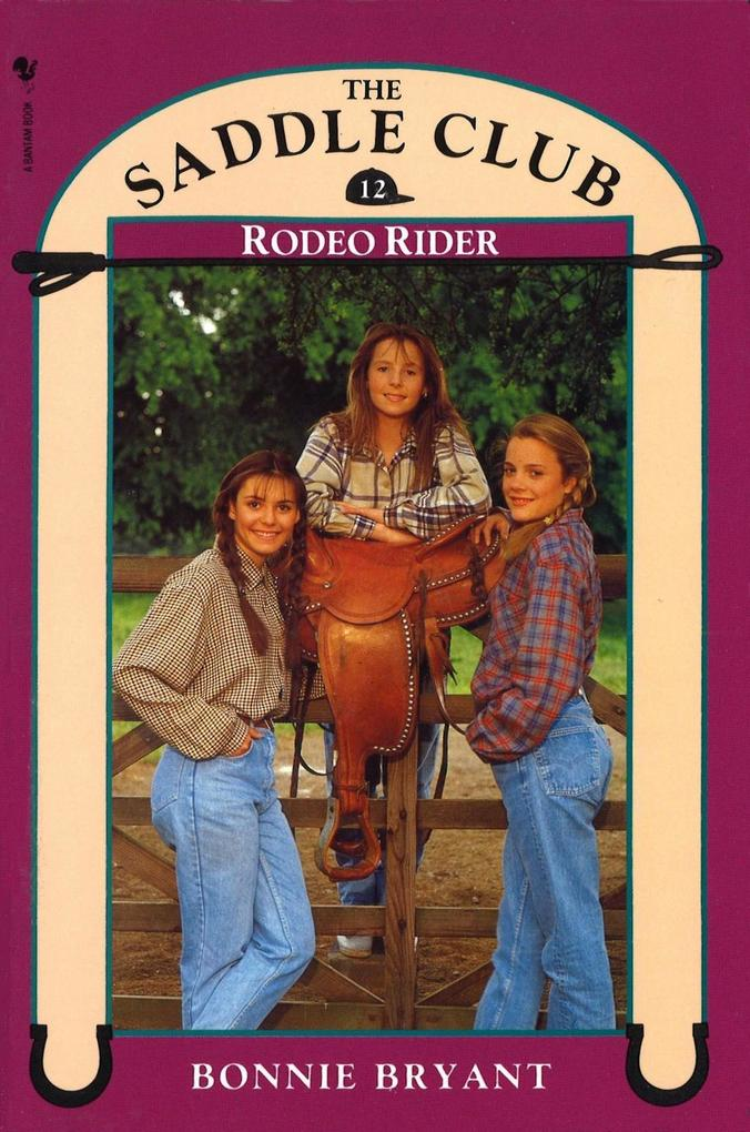 Saddle Club Book 12: Rodeo Rider als eBook Down...
