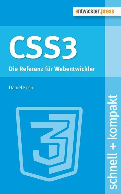 CSS3 als Buch von Daniel Koch