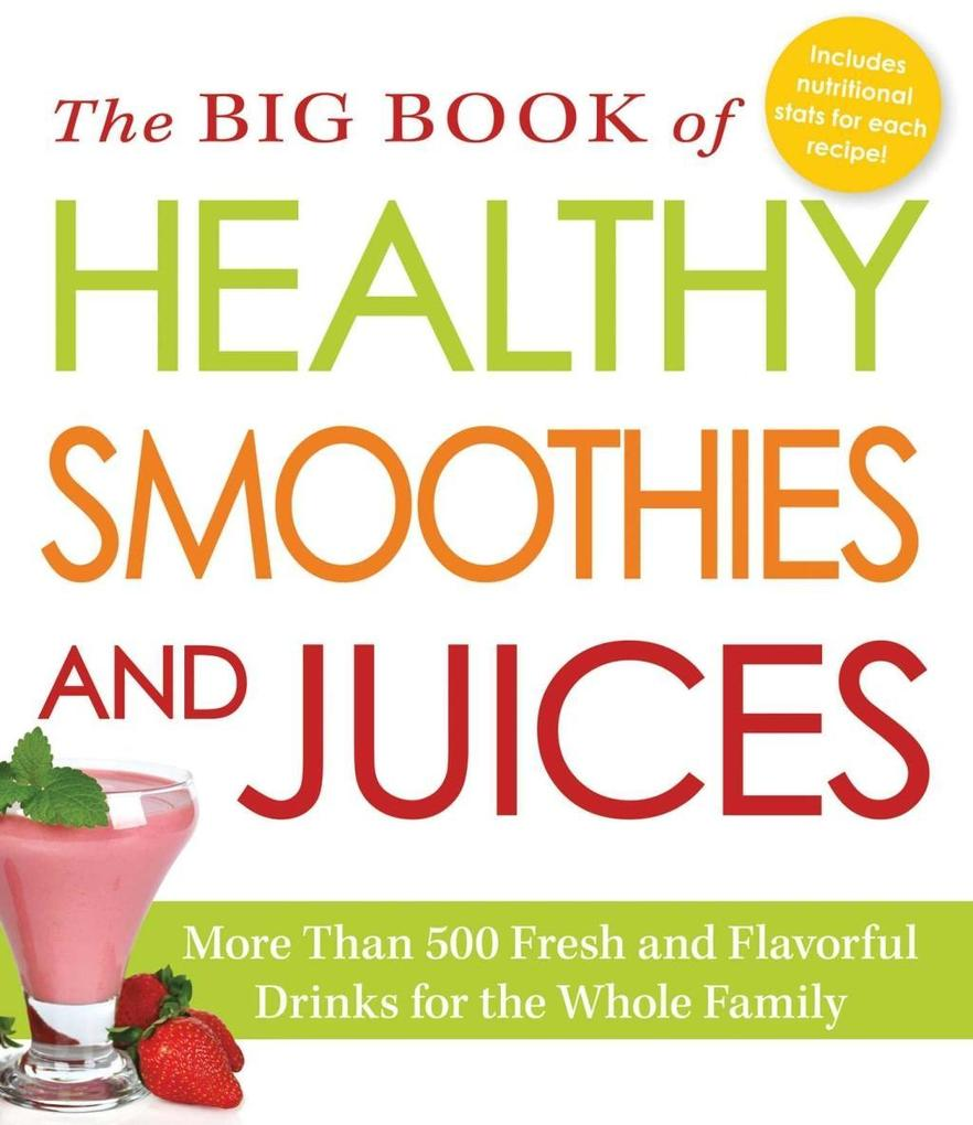The Big Book of Healthy Smoothies and Juices al...