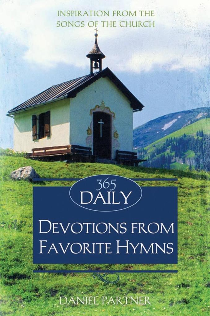 365 Daily Devotions From Favorite Hymns als eBo...