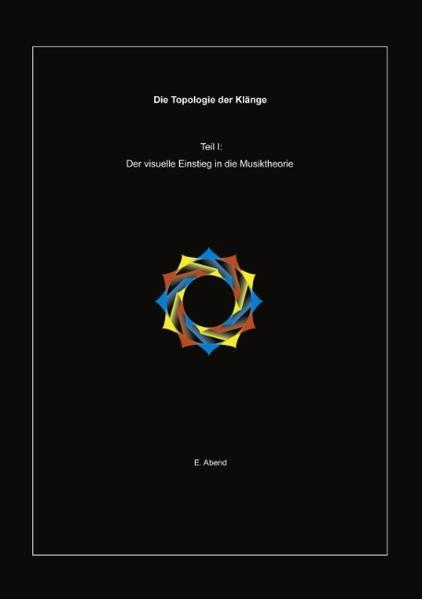Die Topologie der Klänge (1.Teil) als Buch