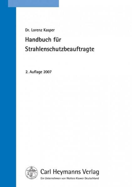 Handbuch für Strahlenschutzbeauftragte als Buch
