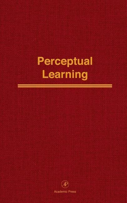 Perceptual Learning: Advances in Research and Theory als Buch