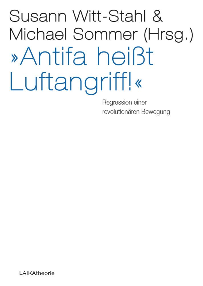 »Antifa heißt Luftangriff!« als Buch von
