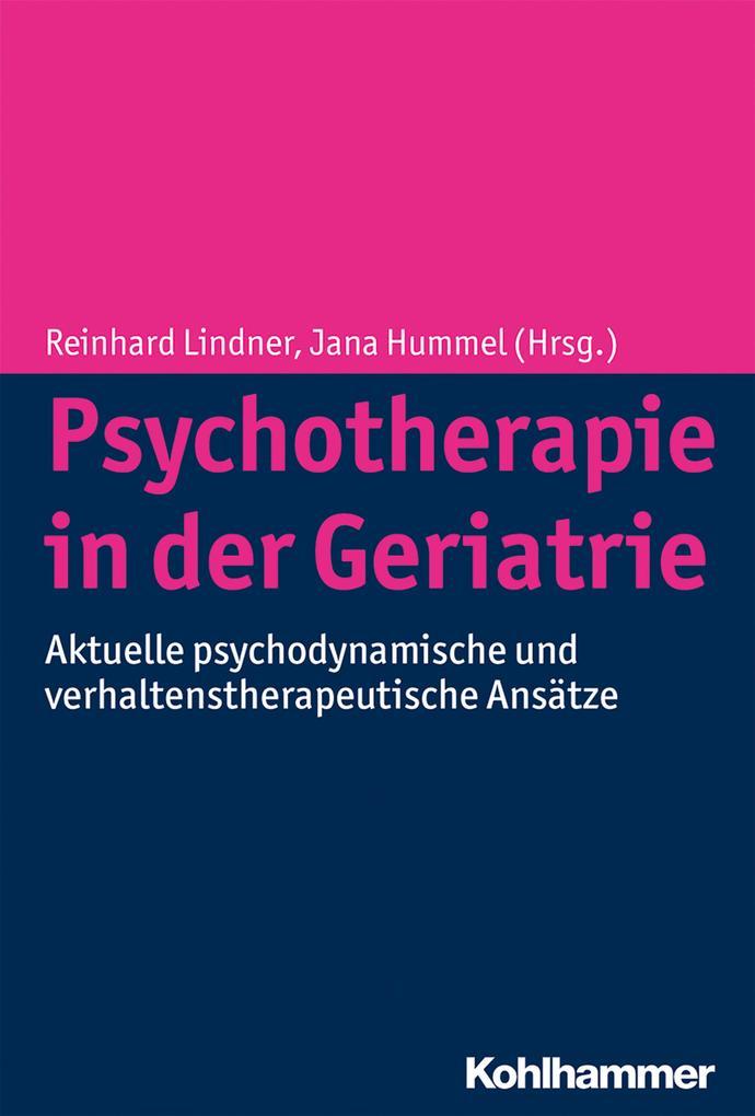 Psychotherapie in der Geriatrie als Buch von