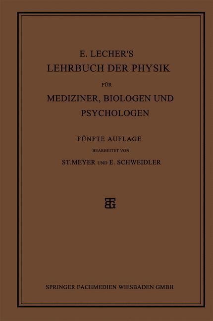 E. Lecher´s Lehrbuch der Physik für Mediziner, ...