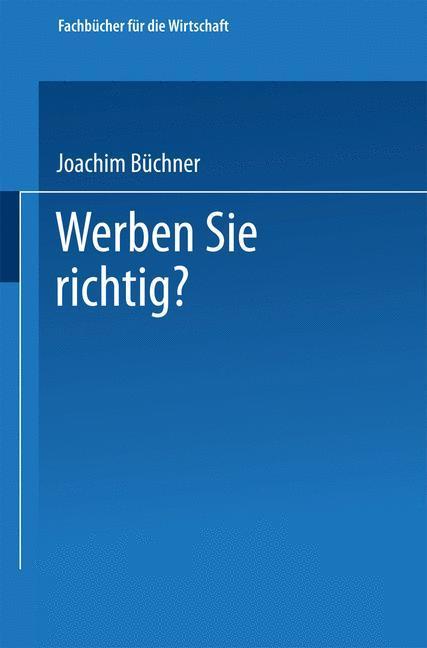 Werben Sie richtig? als Buch von Joachim Büchner