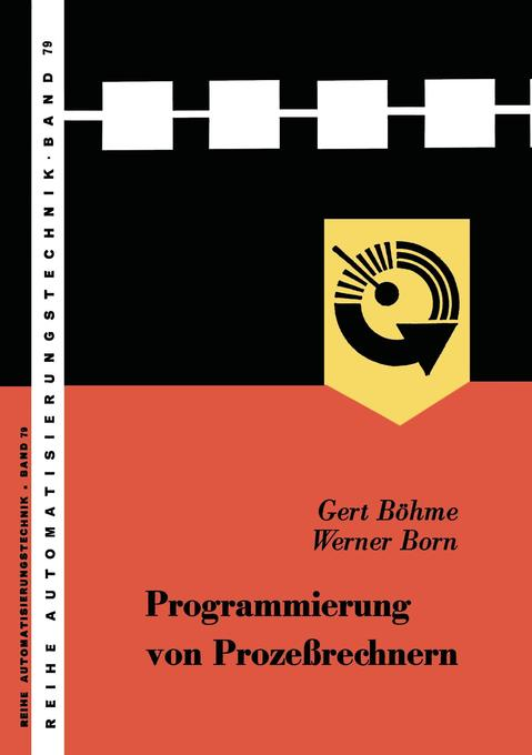 Programmierung von Prozeßrechnern als Buch von ...