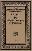 Die religiöse Bewegung der Gegenwart