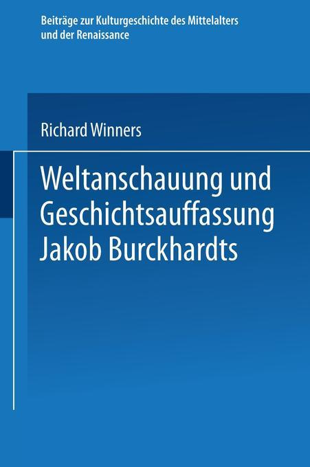Weltanschauung und Geschichtsauffassung Jakob B...
