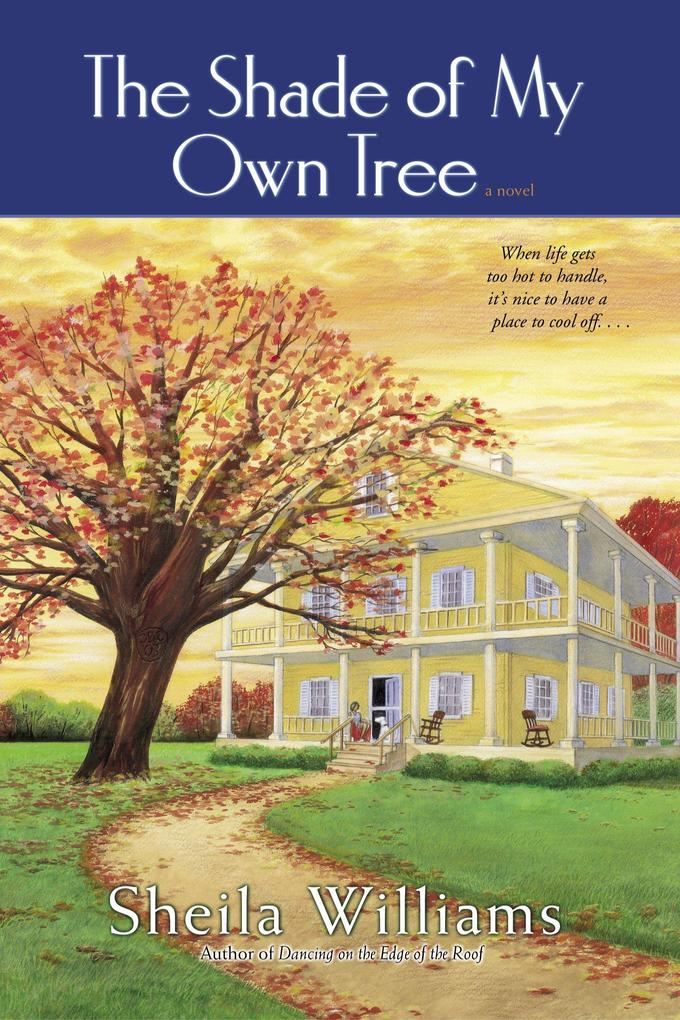 The Shade of My Own Tree als Taschenbuch