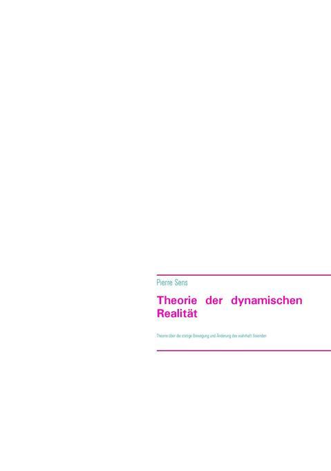 Theorie der dynamischen Realität als Buch