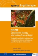 OTIPM Occupational Therapy Intervention Process Model