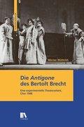 Die «Antigone» des Bertolt Brecht