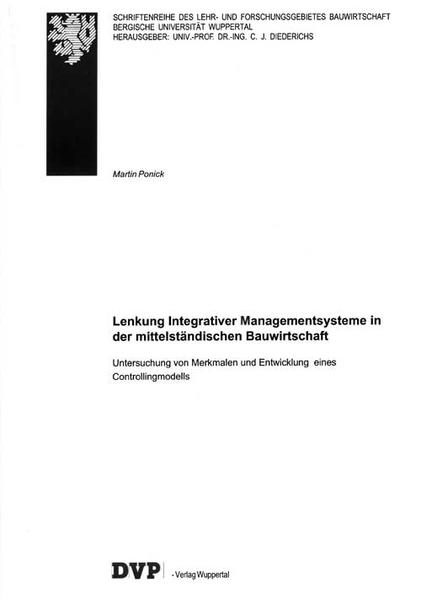 Lenkung Integrativer Managementsysteme in der mittelständischen Bauwirtschaft als Buch