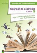 Leseförderung für zwischendurch: Spannende Lesetexte Klasse 4