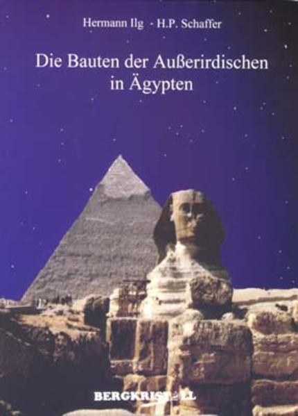 Die Bauten der Außerirdischen in Ägypten als Buch