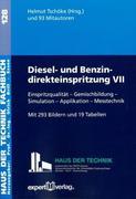 Diesel- und Benzindirekteinspritzung,VII: