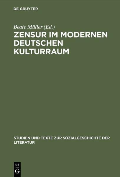 Zensur im modernen deutschen Kulturraum als Buch
