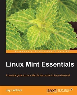 Linux Mint Essentials als eBook Download von Ja...
