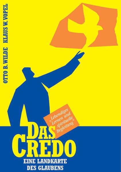 Das Credo - eine Landkarte des Glaubens als Buch