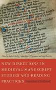 New Directions in Medieval Manuscript Studies and Reading Practices