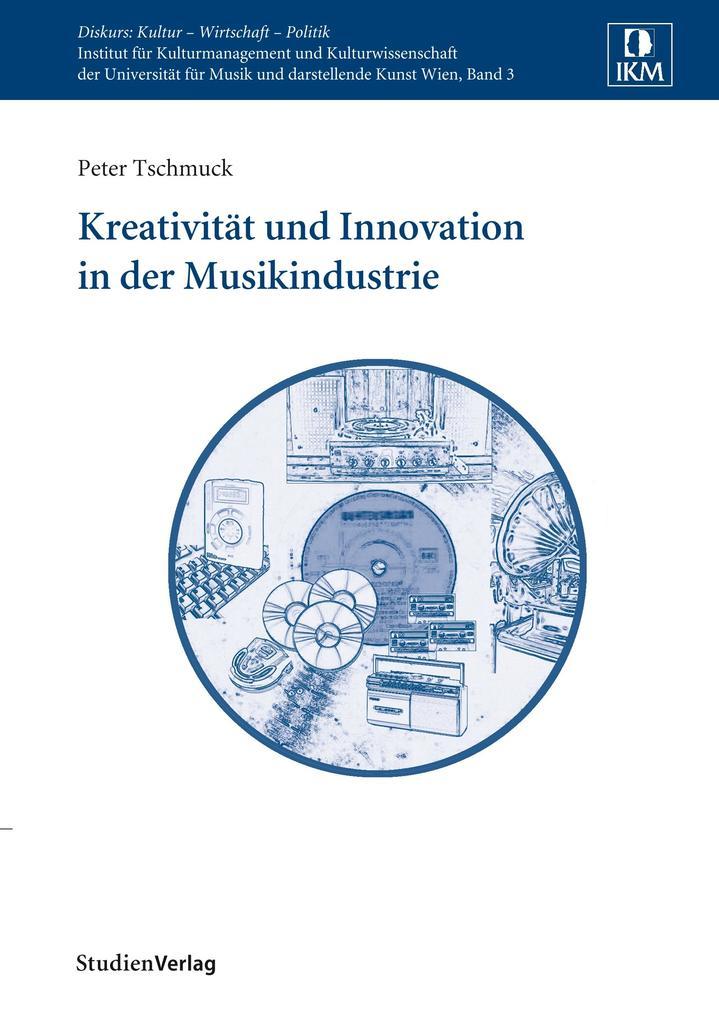 Kreativität und Innovation in der Musikindustrie als Buch