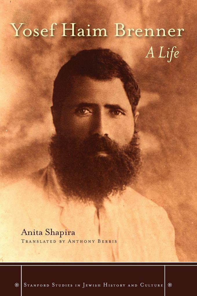 Yosef Haim Brenner: A Life als Buch (gebunden)