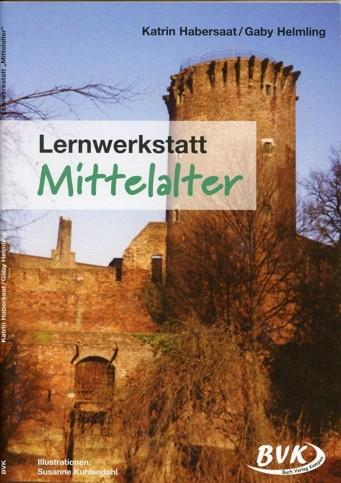 Lernwerkstatt Mittelalter als Buch