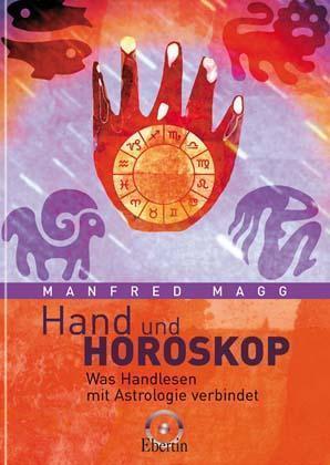 Hand und Horoskop als Buch von Manfred Magg