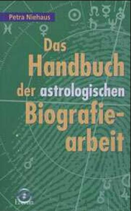Das Handbuch der astrologischen Biografiearbeit als Buch