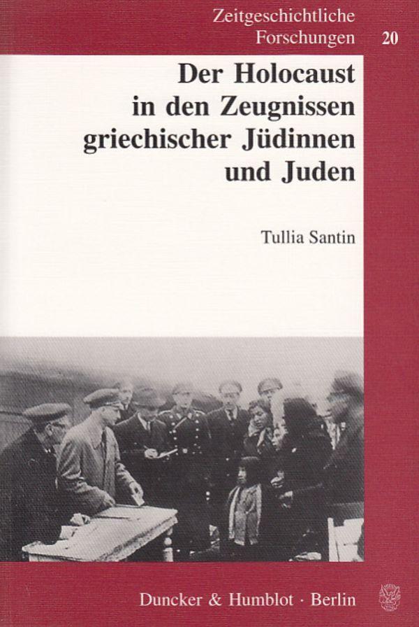Der Holocaust in den Zeugnissen griechischer Jüdinnen und Juden als Buch