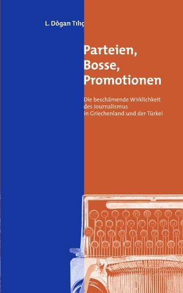 Parteien, Bosse, Promotionen als Buch von L Dog...
