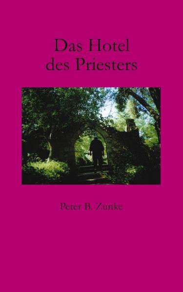 Das Hotel des Priesters als Buch