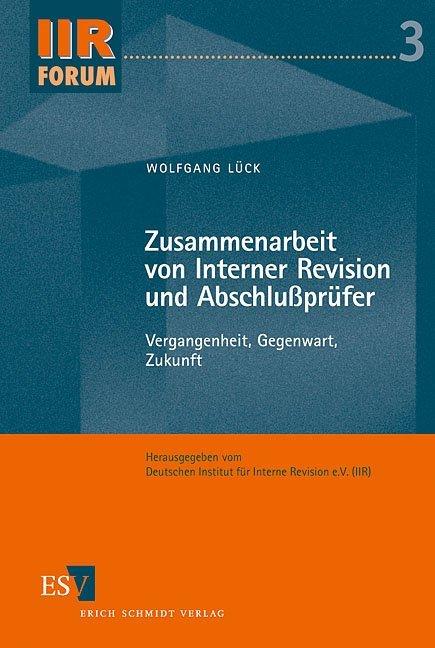 Zusammenarbeit von Interner Revision und Abschlussprüfer als Buch