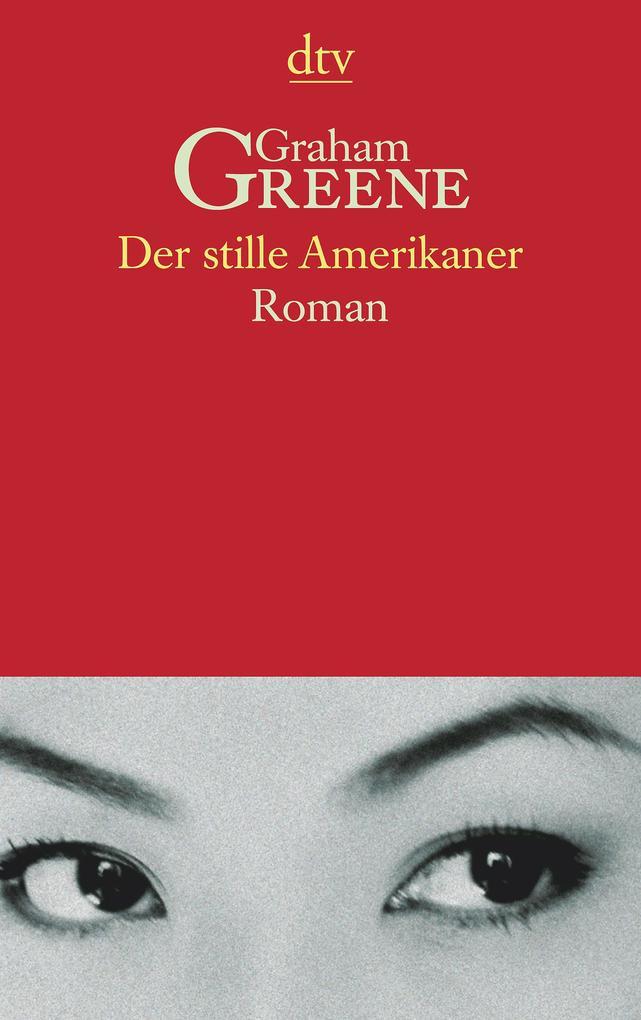 Der stille Amerikaner als Taschenbuch