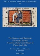 The Notory Art of Shorthand (Ars Notoria Notarie): A Curious Chapter in the History of Writing in the West